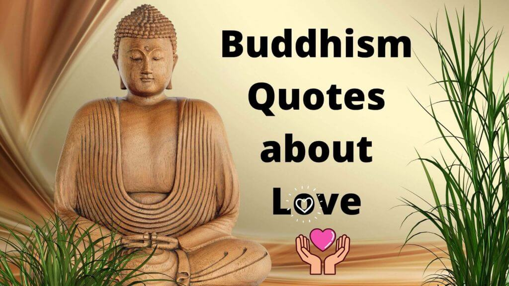 Buddhism Quotes about Love